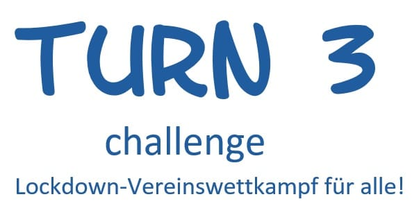 Turn 3 – Für Alle Zum Mitmachen!